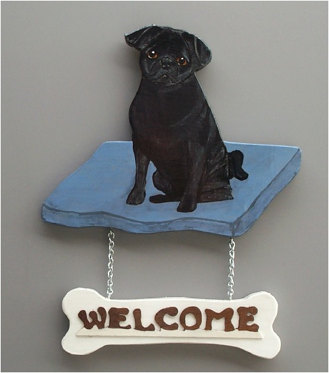 Handpainted Black Pug Welcome Sign